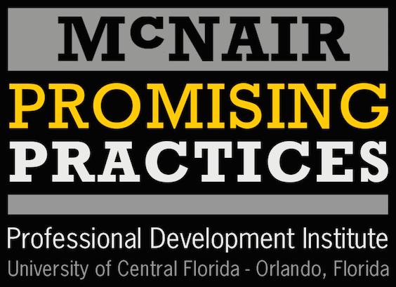 McNair Promising Practices Institute – March 2-4, 2017